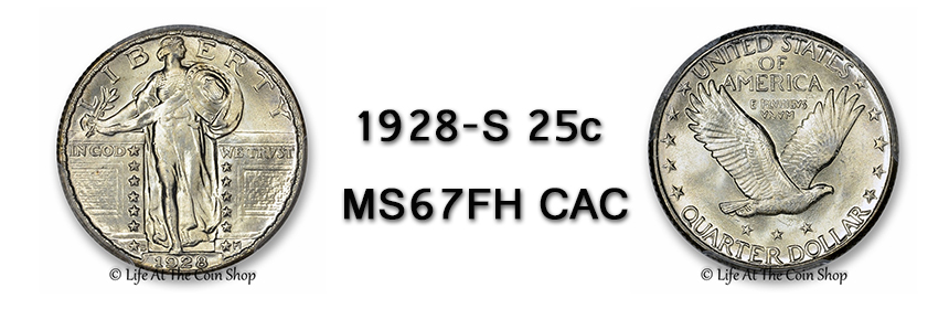 1928-S-25c-PCGSMS67FH CAC Feat